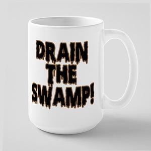 DRAIN THE SWAMP! Large Mug