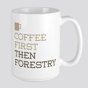 Coffee Then Forestry Mugs