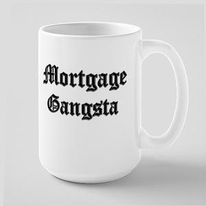 Mortgage Gangsta Large Mug