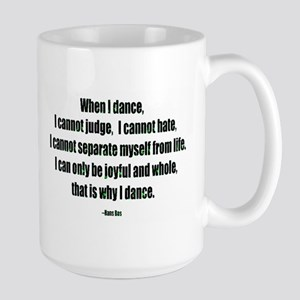 Why I Dance Large Mug