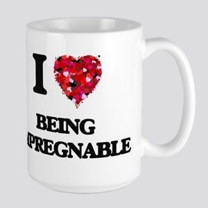 I Love Being Impregnable Mugs