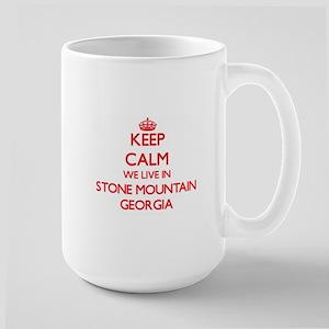 Keep calm we live in Stone Mountain Georgia Mugs
