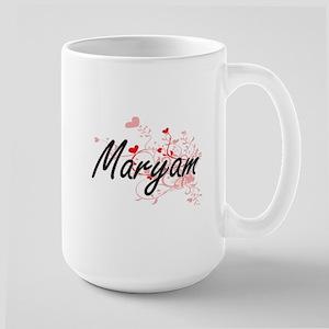 Maryam Artistic Name Design with Hearts Mugs
