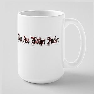 Bad Ass Mother Fucker Large Mug