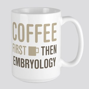 Coffee Then Embryology Mugs