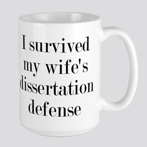 I Survived My Wife's Dissertation Large Mug