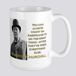 You Can Always Count On Americans - Churchill Mugs