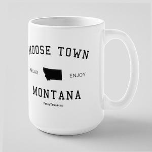 Moose Town, Montana (MT) Large Mug