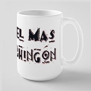 El Mas Chingon Large Mug