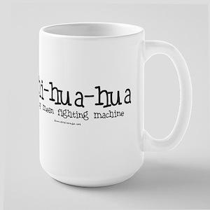 Fighting Machine Chihuahua Large Mug