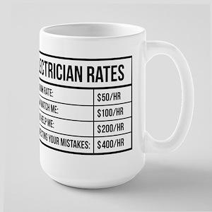 Electrician Rates 15 oz Ceramic Large Mug