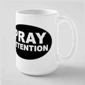 Pray Attention Large Mug