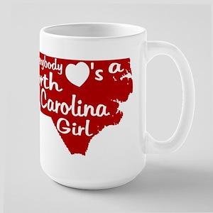 Everybody Loves a NC Girl (Re Large Mug