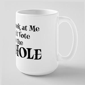 Vote Asshole Large Mug