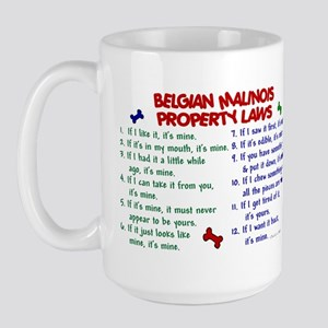 Belgian Malinois Property Laws 2 Large Mug