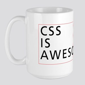 CSS is Awesome Large Mug