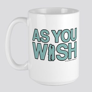 As You Wish Princess Bride Large Mug