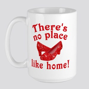 No Place Like Home Ruby Slippers Large Mug