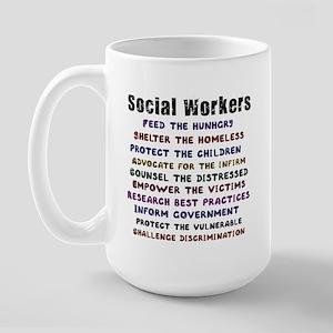 Social Workers Work! Large Mug