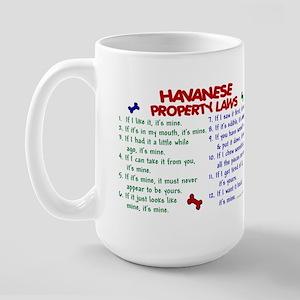 Havanese Property Laws 2 Large Mug