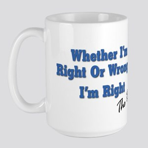 Right or Wrong Large Mug