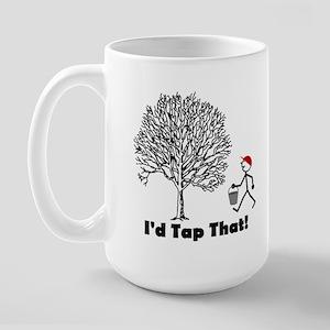 I'd Tap That Large Mug