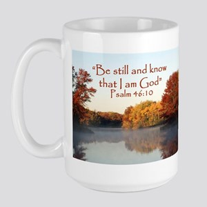 Psalm 46:10 Be Still...Mug
