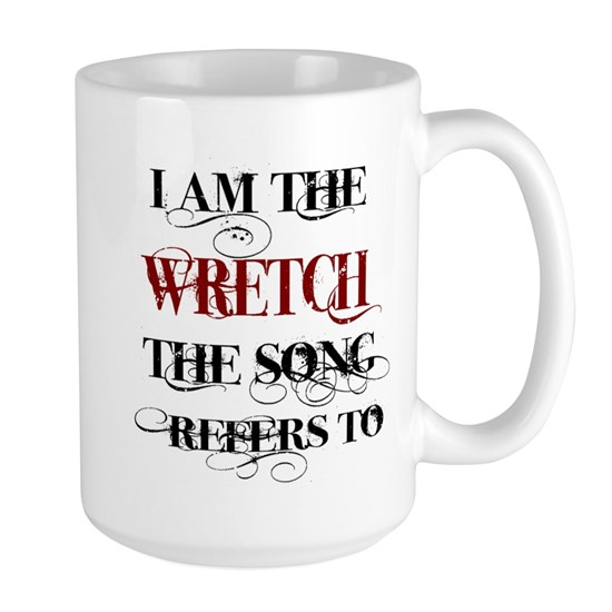 I am the Wretch..