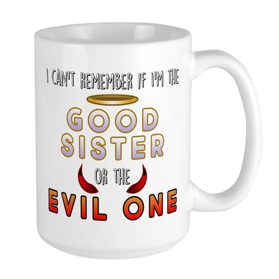 Good Sister or the Evil One