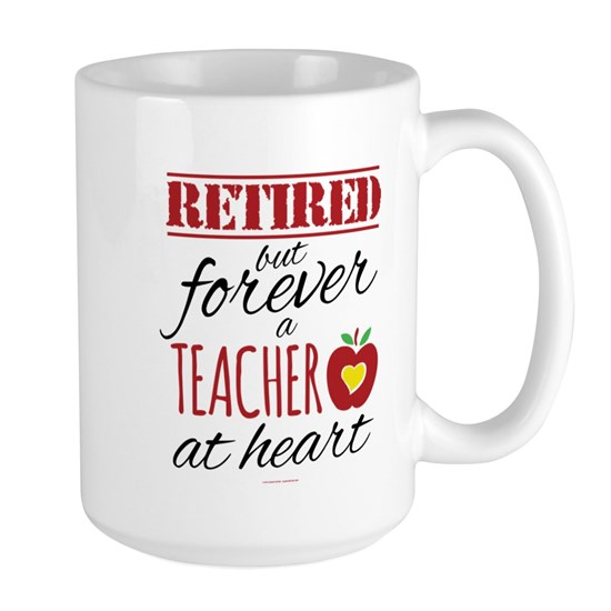 Retired But Forever a Teacher