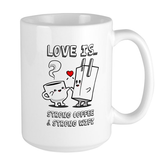 Strong Coffee and Strong WiFi 15 oz Ceramic Large Mug ...