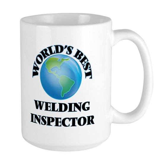 World's Best Welding Inspector