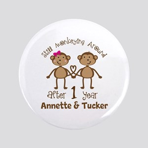 Funny 1st Anniversary Personalized Button