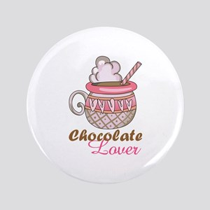 "Chocolate Lover 3.5"" Button"
