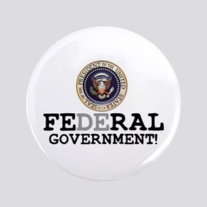 FERAL GOVERNMENT 3.5&Quot; Button
