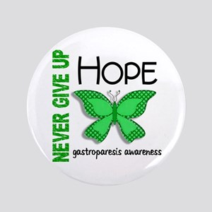 "Gastroparesis Never Give Up Hope 3.5"" Button"