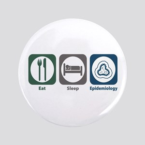 "Eat Sleep Epidemiology 3.5"" Button"