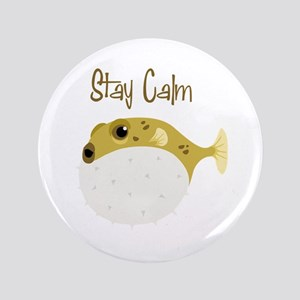 "Stay Calm 3.5"" Button"