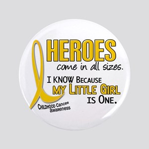 "Heroes All Sizes 1 (Little Girl) 3.5"" Button"