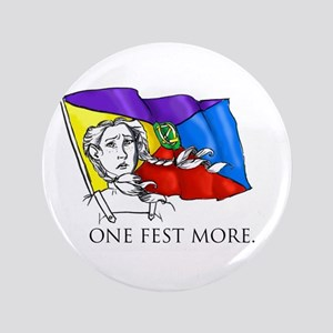 "One Fest More 3.5"" Button"