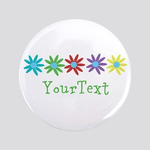 "Personalize Flowers 3.5"" Button"