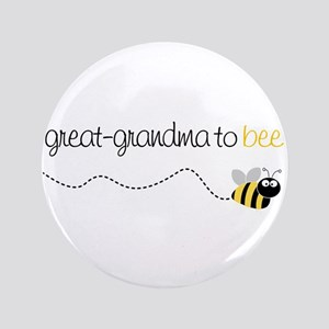 "great grandma_to_bee 3.5"" Button"