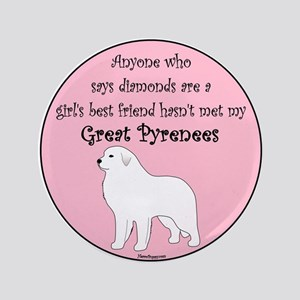 "Girls Best Friend 3.5"" Button"