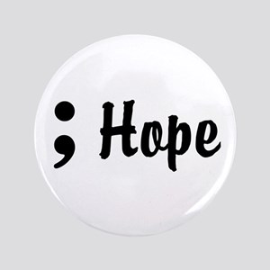 Hope Semicolon Button