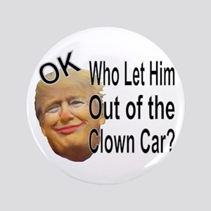 Out Of The Clown Car Button