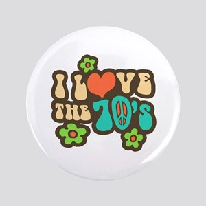 """I Love The 70's 3.5"""" Button"""