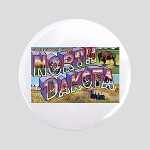 "North Dakota Greetings 3.5"" Button"