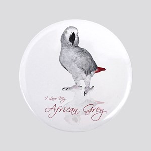"""i love my african grey 3.5"""" Button"""