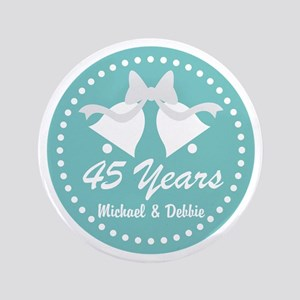 45th Anniversary Personalized Gift Button