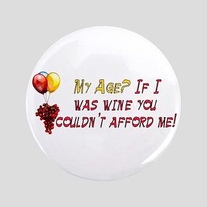 """Fine Wine 3.5"""" Button"""